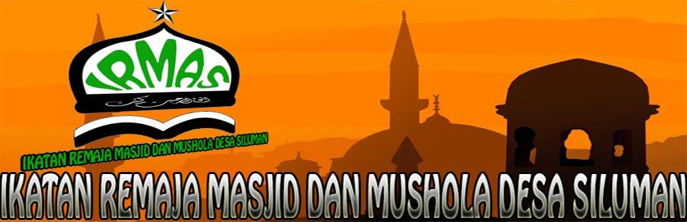 IRMAS Ikatan Remaja Masjid dan Mushola Desa Siluman