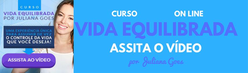 ==> Curso Vida Equilibrada por Juliana Goes <==