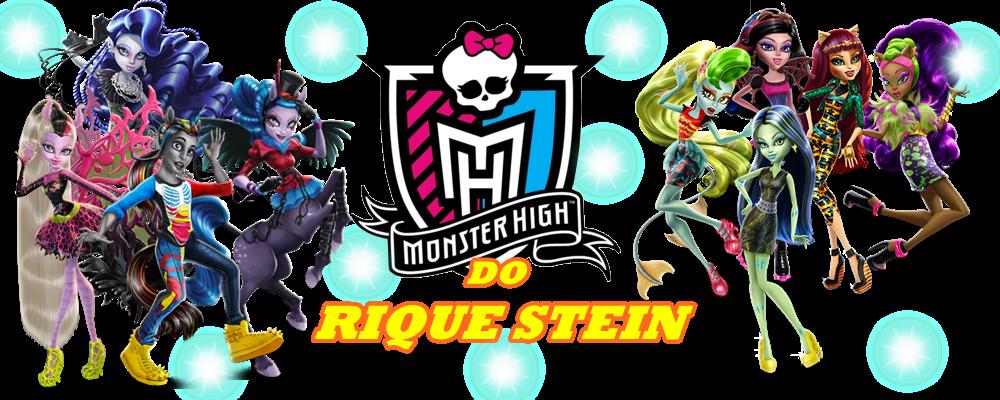 Monster High do Rique Stein