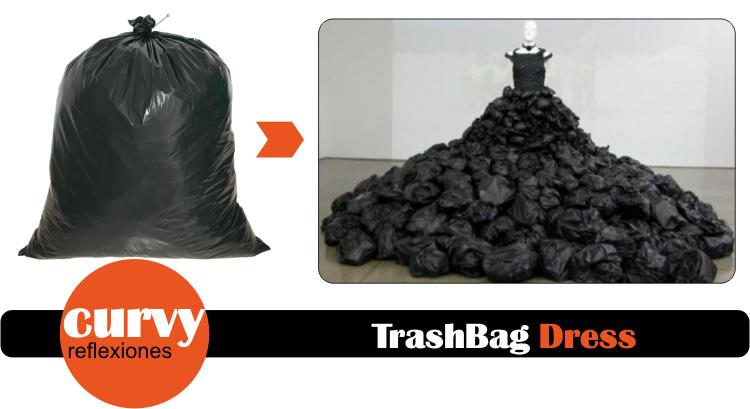 Trash Bag · ¡mejor que muchos vestidos!