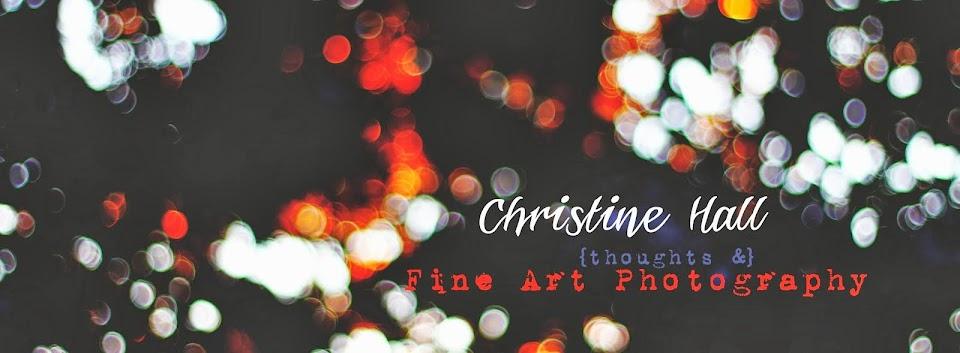 Christine Hall Fine Art Photography