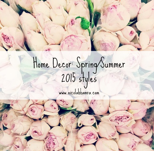 Home decor spring summer 2015 styles