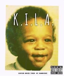 K.I.L.A - VeNTUR BRV$$