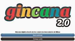 Gincana 2.0 de los Comercios Innovadores de Bilbao