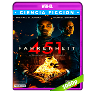 Fahrenheit 451 (2018) WEB-DL 1080p Audio Dual Latino-Ingles