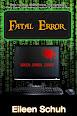 Fatal Error by Eileen Schuh