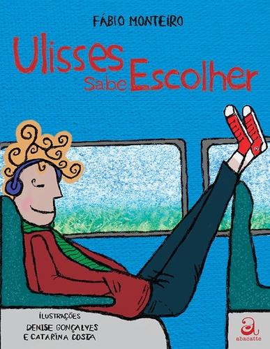 ULISSES SABE ESCOLHER