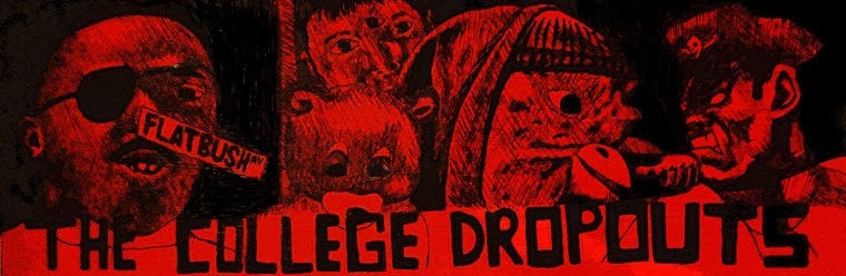 The College Dropouts
