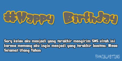 Ucapan Selamat Ulang Tahun Terakhir Buat Kamu
