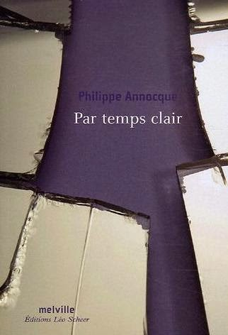 Par temps clair, Melville éditeur, 2006.