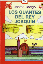LOS GUANTES DEL REY JOAQUIN- HECTOR HIDALGO