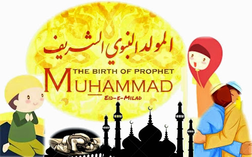 Eid-e-Milad-un-Nabi or Mawlid: The Birthday of Prophet Mohammed