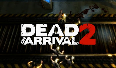 Dead on Arrival 2 1.0 Apk Mod Full Version Data Files Download Unlimited Money-iANDROID Games