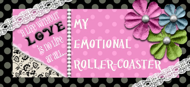 My Emotional Roller-coaster