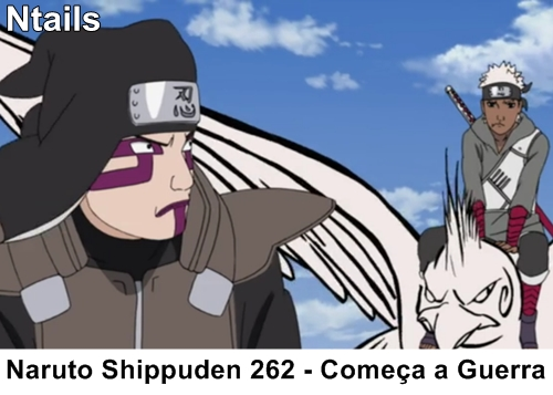 Naruto Shippuden 262 - Começa a guerra