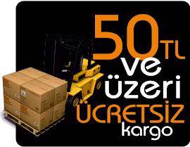 50 TL ve ÜZERİ ÜCRETSİZ KARGO
