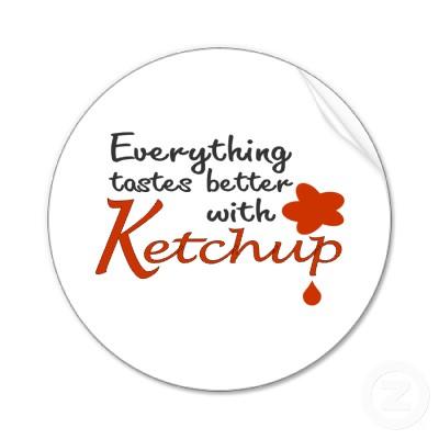 Am I Really All Grown Up?: Ketchup