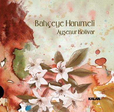 Ay�enur Kolivar | 2012 Bah�eye Han�meli Alb�m� | ��kt�