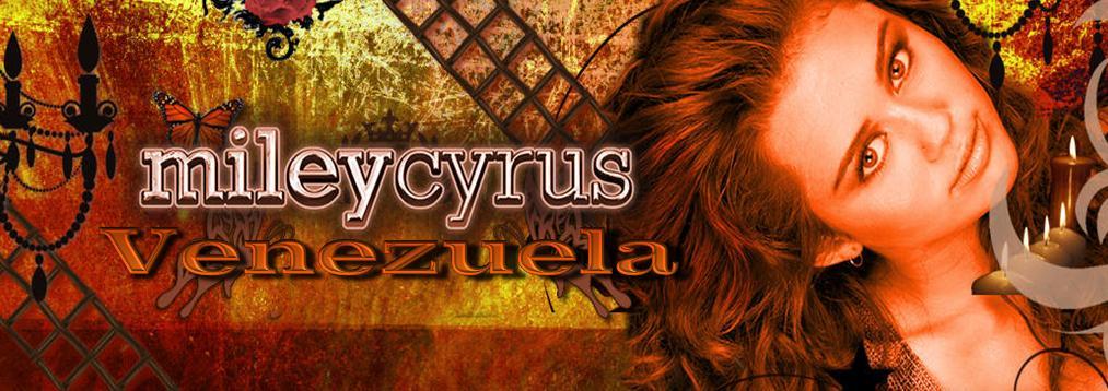 Miley Cyrus Venezuela