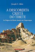 """""""A Descoberta Cristã do Tibete"""" de Joseph Abdo"""