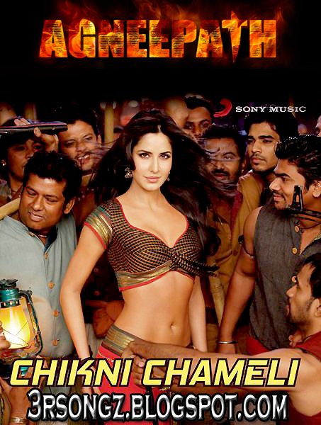 Agneepath Movie Song Chikni Chameli Download