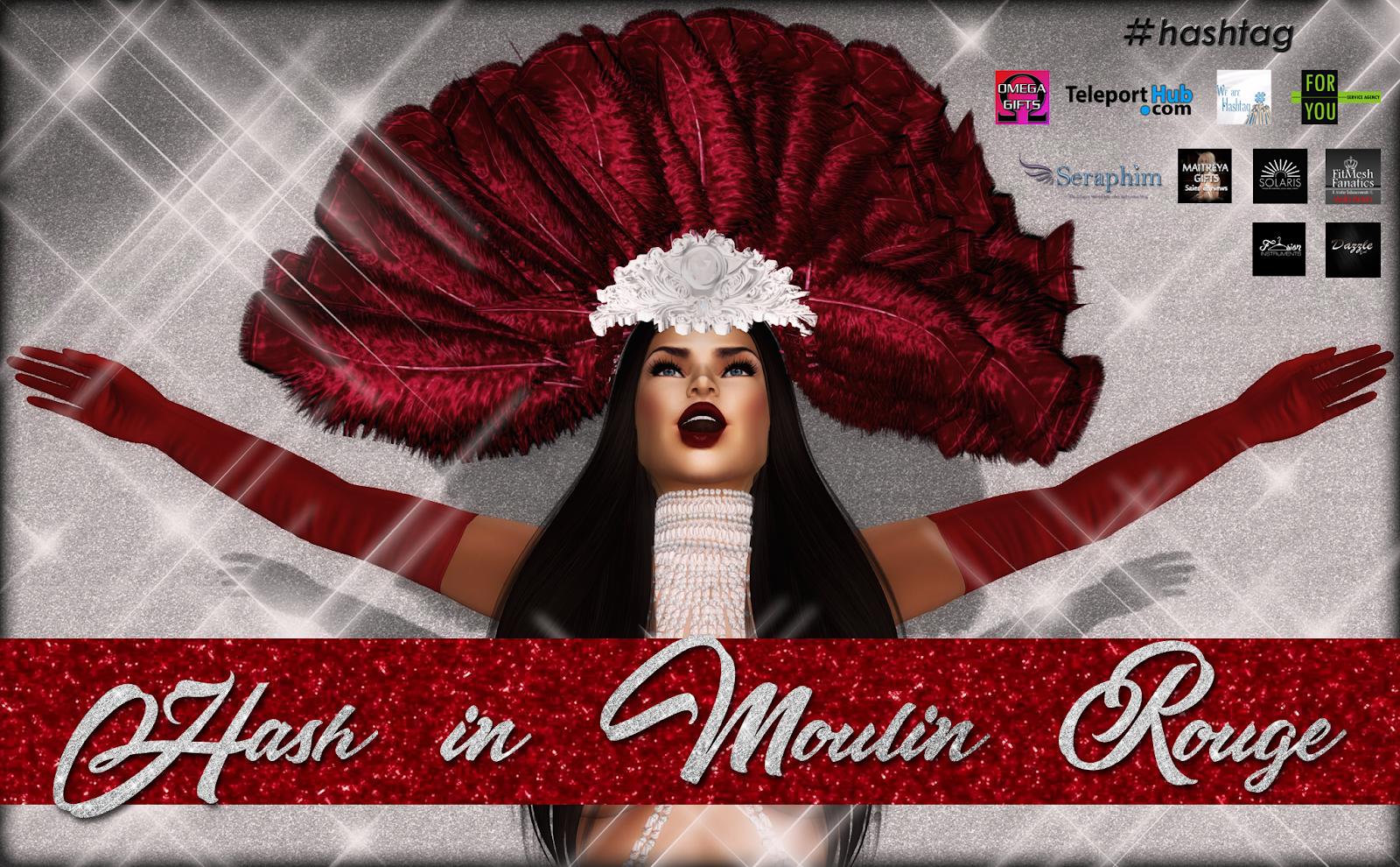 Hash in Moulin Rouge - June