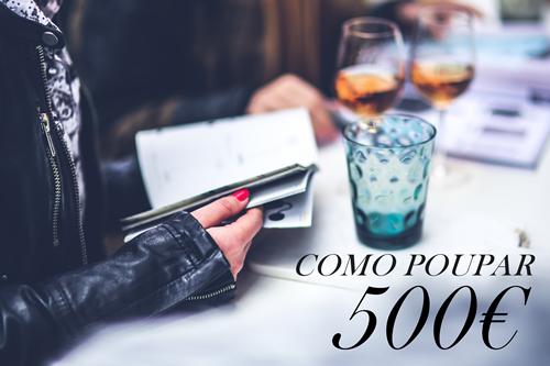 COMO POUPAR 500 EUROS EM 2018