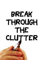 break through the clutter