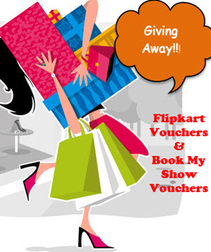 Its GiveAway Time!! Get lucky and win flipkart vouchers and Book My Show Vouchers