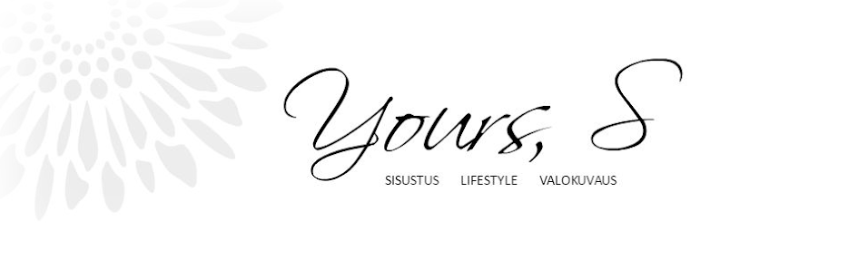 Yours, S