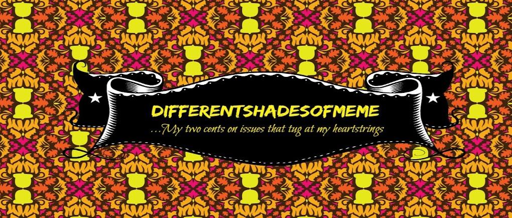 DifferentShadesofMEME;)