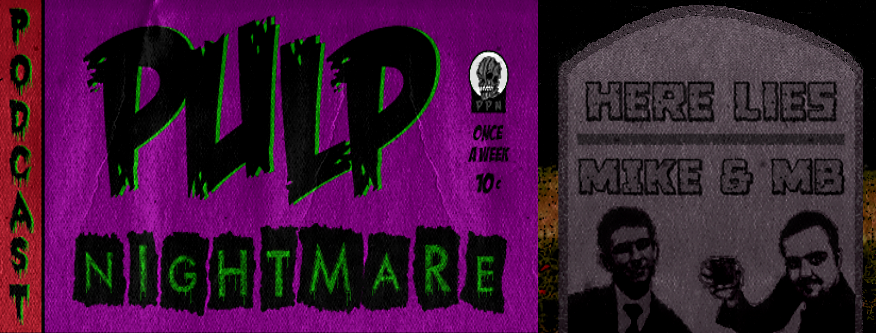 Pulp Nightmare Podcast | Tales Of The Unaccountable | Comedy | Movie Commentaries | Weird