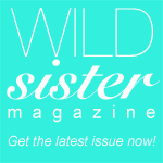 Wild Sister Magazine