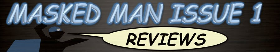 Masked Man Issue 1 Reviews