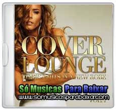 musicas+para+baixar CD Cover Lounge – 20 Mega Hits in a New Robe, Vol. 1 (2013)