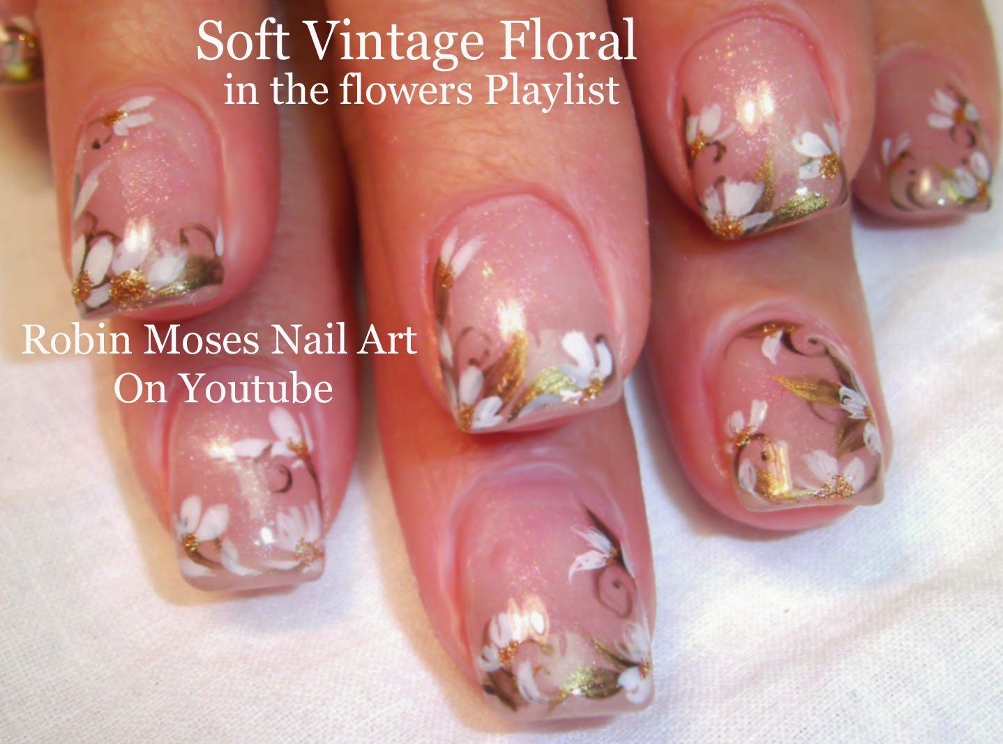 Robin moses nail art soft neutral floral nails prom nail art flower nail art playlist easy nail art tutorials floral nails design ideas for beginners to advanced nail techs prinsesfo Image collections