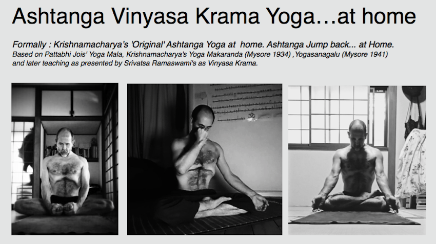 Ashtanga Vinyasa Krama Yoga Research....... at Home