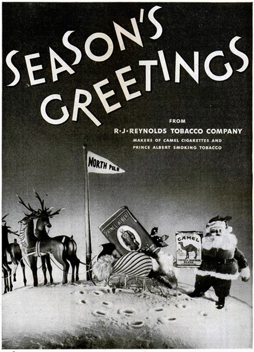 Season's greetings from R.J. Reynolds Tobacco Company, maker of Camel Cigarettes, and Prince Albert Smoking Tobacco