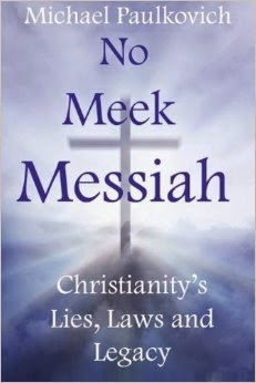 http://www.amazon.com/No-Meek-Messiah-Christianitys-Legacy/dp/0988216116/
