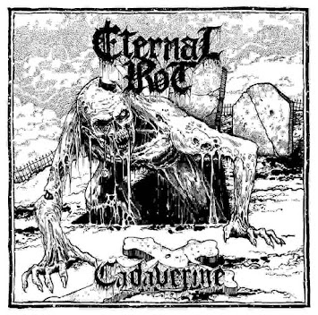 "ETERNAL ROT - ""CADAVERINE"""