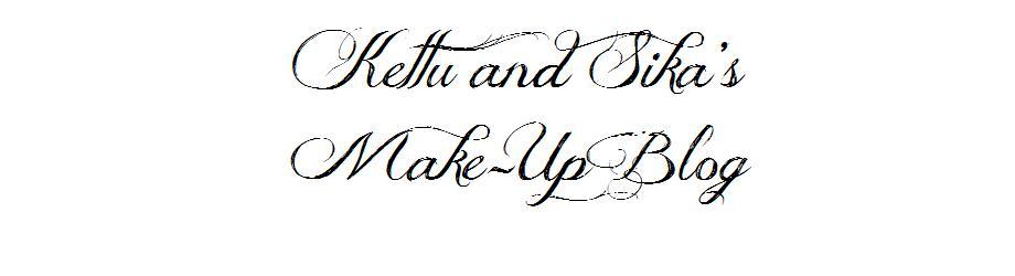 Kettu and Sika's make-up blog