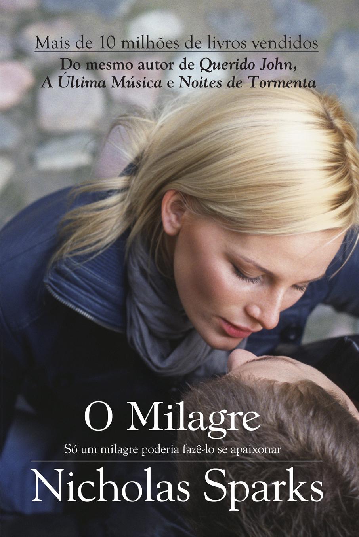 O Milagre [Nicholas Sparks] O-Milagre