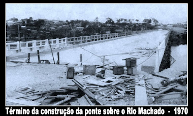 Ponte sobre o Rio Machado do Municipio de Ji Paraná Ro.