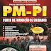 Apostila Polícia Militar (PIUAÍ) 2013 para Soldado PM/PI CFSd