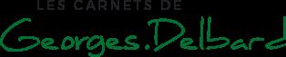 Les Carnets de Georges Delbard