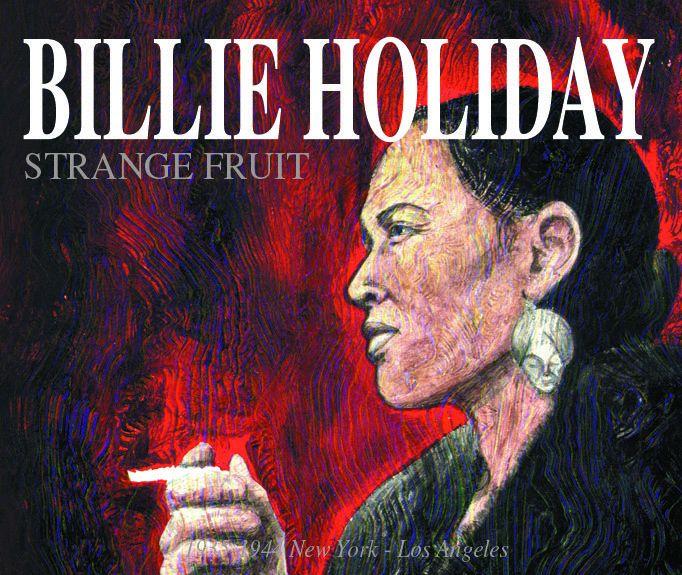 red fruits billie holiday strange fruit