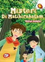"Novel anak-anak ""Misteri di Matihirahatam"" Rp. 24.000,-"