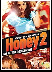 Baixe imagem de Honey 2: No Ritmo Dos Sonhos (Dual Audio) sem Torrent
