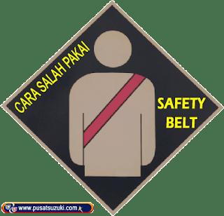 cara pakai safety belt sabuk pengaman