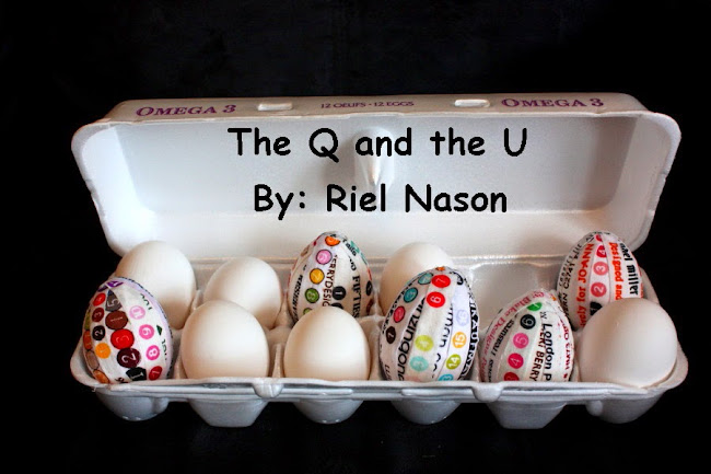The Q and the U by Riel Nason